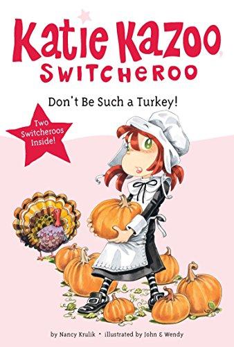 9780448454481: Don't Be Such a Turkey! (Katie Kazoo, Switcheroo)