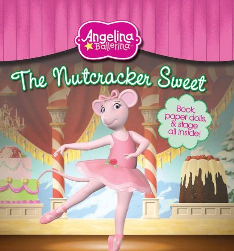9780448454559: The Nutcracker Sweet [With Paperdolls] (Angelina Ballerina)