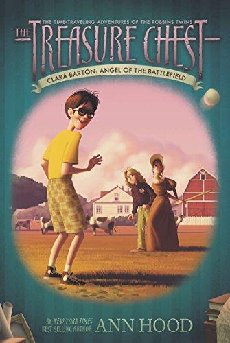 9780448454672: Clara Barton #1: Angel of the Battlefield (The Treasure Chest)