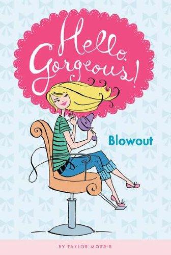 9780448455266: Blowout #1 (Hello, Gorgeous!)
