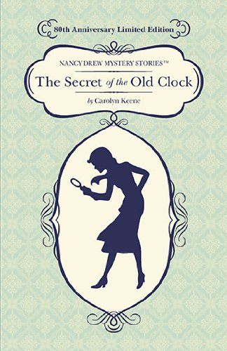 9780448455303: The Secret of the Old Clock: 80th Anniversary Limited Edition (Nancy Drew)