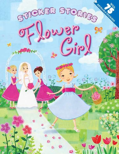 Flower Girl (Sticker Stories)