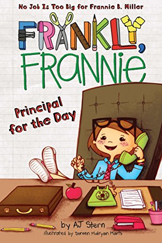 9780448455426: Principal for the Day (Frankly, Frannie)