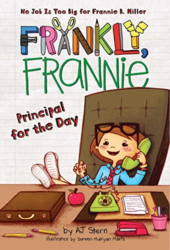 9780448455433: Principal for the Day (HC) (Frankly, Frannie)