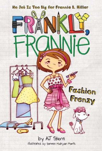 9780448455457: Fashion Frenzy (Frankly, Frannie (Hardcover))