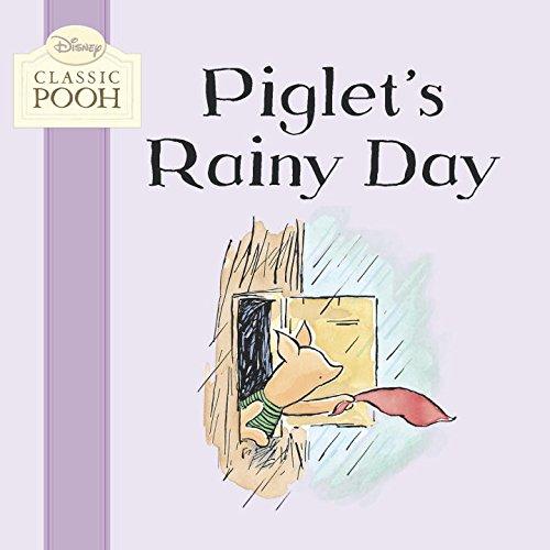 9780448455594: Piglet's Rainy Day (Disney Classic Pooh)
