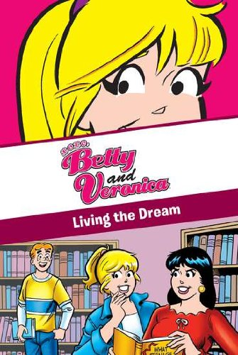 9780448455785: Living the Dream (Archie Comics)