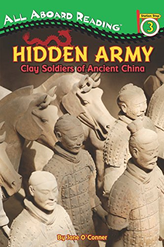 9780448455808: Hidden Army: Clay Soldiers of Ancient China (All Aboard Reading. Station Stop 3)