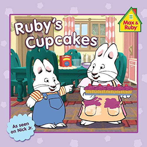 9780448455945: Ruby's Cupcakes (Max and Ruby)