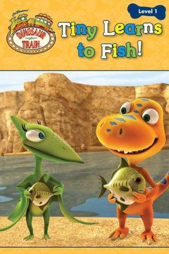 9780448456058: Tiny Learns to Fish! (Dinosaur Train)
