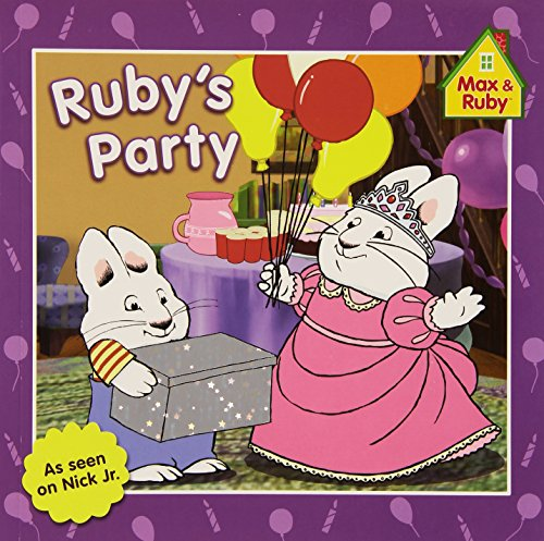 9780448456935: Ruby's Party (Max and Ruby)
