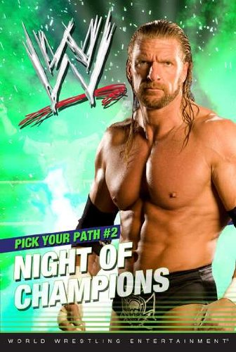 Night of Champions (Wwe: Pick Your Path)