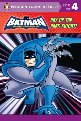 9780448457192: Day of the Dark Knight! (Batman: The Brave and the Bold)