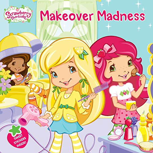 9780448457208: Makeover Madness (Strawberry Shortcake)