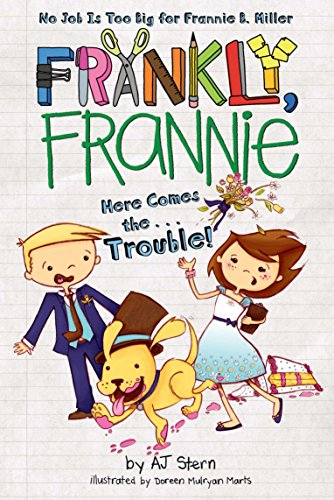 9780448457529: Here Comes The... Trouble! (Frankly, Frannie (Quality))