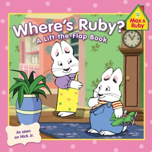 9780448457611: Where's Ruby? (Max and Ruby)