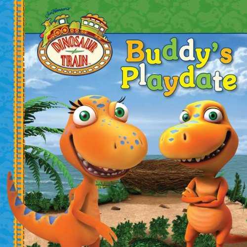9780448457659: Buddy's Playdate (Dinosaur Train)