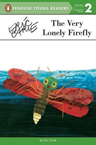 9780448458502: The Very Lonely Firefly (Penguin Young Readers, Level 2)