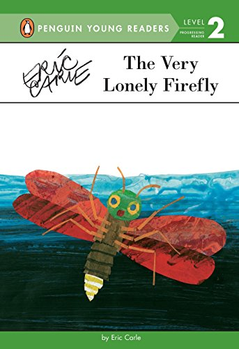 9780448458519: The Very Lonely Firefly (Penguin Young Readers, Level 2)