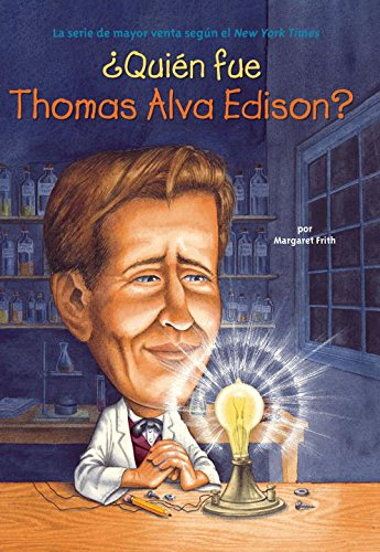 9780448458564: Quien Fue Thomas Alva Edison? = Who Was Thomas Alva Edison?
