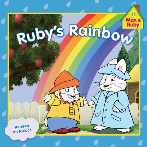 9780448458632: Ruby's Rainbow (Max and Ruby)
