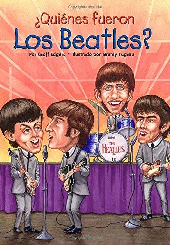 ¿Quià nes fueron los Beatles? (Who Was.?): Geoff Edgers