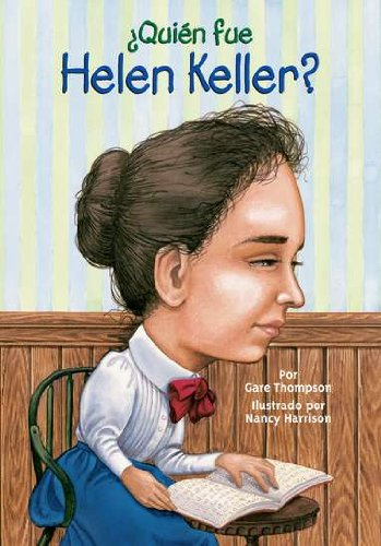 ¿Quién fue Helen Keller? (Who Was...?) (Spanish Edition) (0448458748) by Thompson, Gare