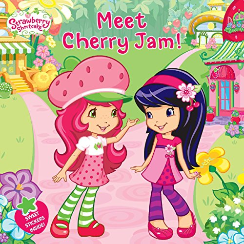 9780448458786: Meet Cherry Jam! (Strawberry Shortcake)