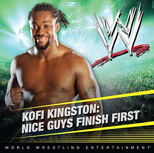 9780448459066: Kofi Kingston: Nice Guys Finish First (WWE)