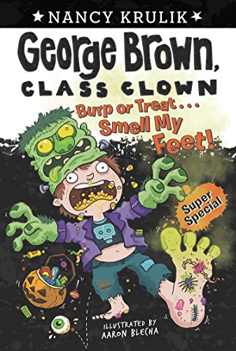 9780448461151: Burp or Treat . . . Smell My Feet! Super Special (George Brown, Class Clown)