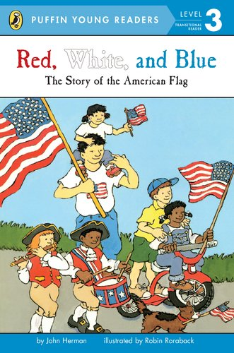9780448461427: Red, White, and Blue: The Story of the American Flag (Puffin Young Readers, Level 3)