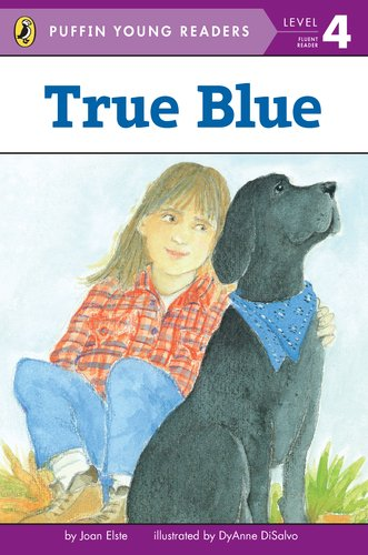 9780448461458: True Blue (Puffin Young Reader Learning - Vol. 4)