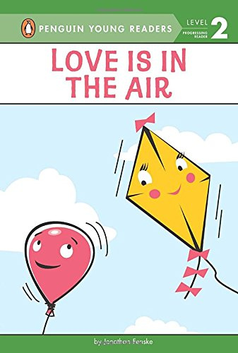 9780448461601: Love Is in the Air (HC) (Penguin Young Readers, Level 2)