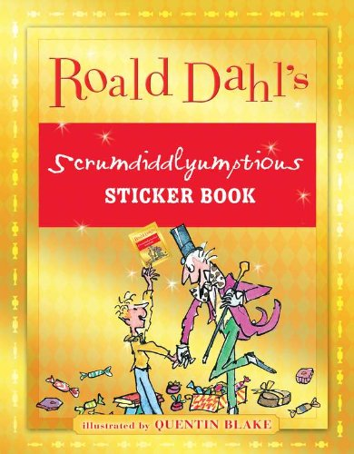 9780448461724: Roald Dahl's Scrumdiddlyumptious Sticker Book