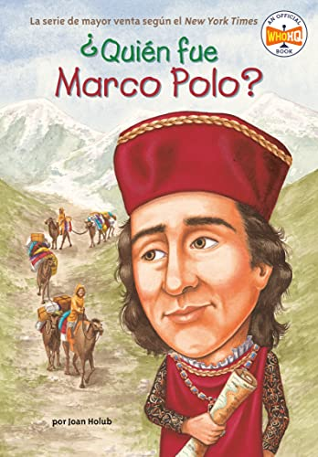 ¿Quién fue Marco Polo? (Who Was...?) (Spanish Edition) (9780448461748) by Joan Holub; Who HQ