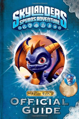 9780448461823: Master Eon's Official Guide [With Poster] (Skylanders: Spyro's Adventure)