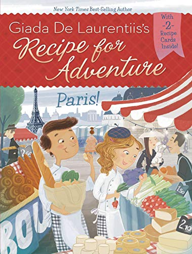 Paris! #2 (Recipe for Adventure) (0448462575) by Giada De Laurentiis