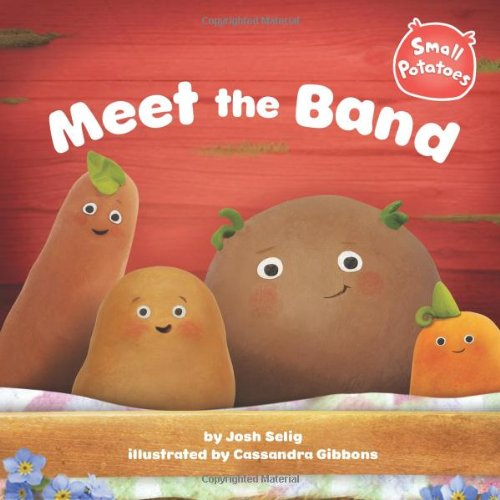 9780448462776: Meet the Band (Small Potatoes)