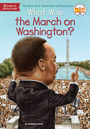 9780448462875: What Was The March On Washington?