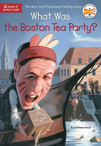 9780448462882: What Was the Boston Tea Party?