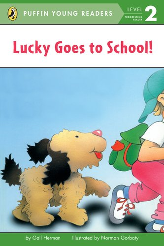 9780448462936: Lucky Goes to School (Puffin Young Readers, Level 2)