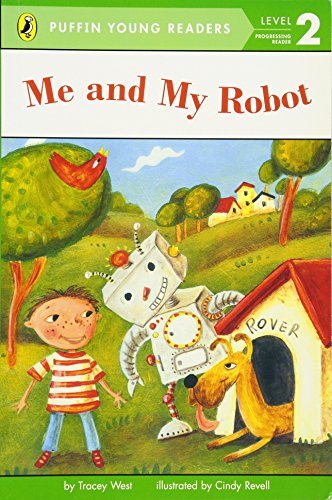 9780448462974: Me and My Robot (Level 2) ( I Robot ( Penguin Children graded readers 2 ) )(Chinese Edition)