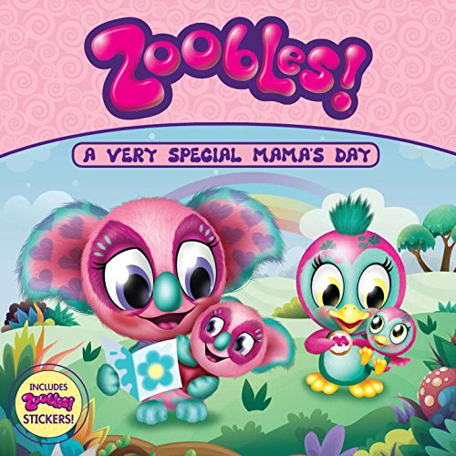 9780448463162: A Very Special Mama's Day (Zoobles!)