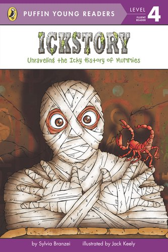 9780448463490: Ickstory: Unraveling the Icky History Of Mummies (Puffin Young Readers. L4)(Chinese Edition)