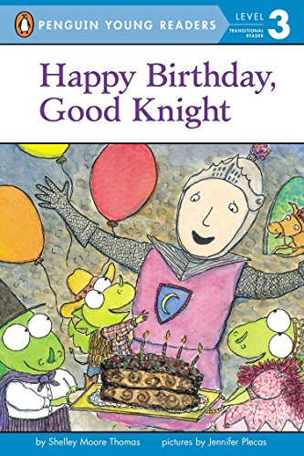 9780448463742: Happy Birthday, Good Knight (Penguin Young Readers, L3)