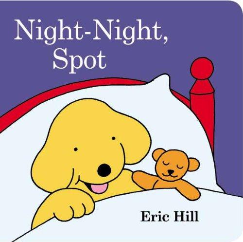 9780448464565: Night-Night, Spot