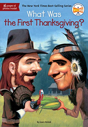 9780448464633: What Was the First Thanksgiving?