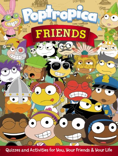 Friends: Quizzes and Activities for You, Your Friends, and Your Life (Poptropica) (0448464942) by Tracey West