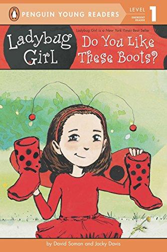 9780448465036: Do You Like These Boots? (Ladybug Girl)