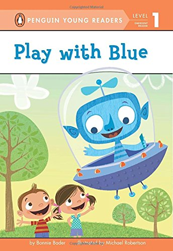 9780448465067: Play with Blue (Penguin Young Readers, Level 1)